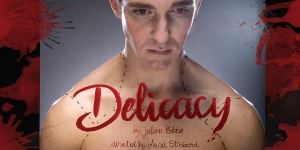 Delicacy: Theatre in Preview